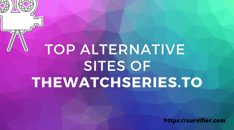 Thewatchseries alternative sites to watch movies online